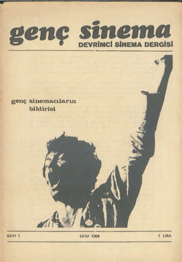 Figure 4: Genc Sinema Devrimci Sinema Dergisi (the Young Cinema: Revolutionary Cinema Journal, 1968-1971)